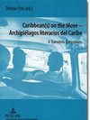 "Cover ""Caribbean(s) on the Move - Archipiélagos literarios del Caribe"""